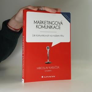 náhled knihy - Marketingová komunikace : jak komunikovat na našem trhu
