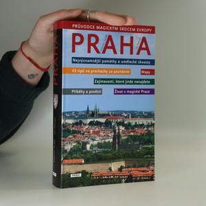 náhled knihy - Praha : průvodce magickým srdcem Evropy
