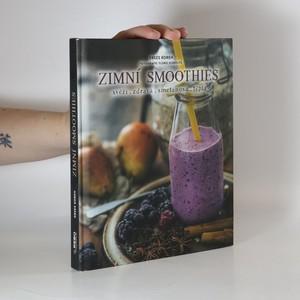 náhled knihy - Zimní smoothies : svěží, zdravá, smetanová, teplá