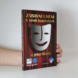 náhled knihy - Zábavní umění v šesti kapitolách a jeho Mistři