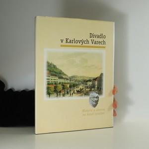 náhled knihy - Divadlo v Karlových Varech : historie a obnova na konci tisíciletí