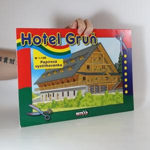náhled knihy - Hotel Grůň - papírová vystřihovánka