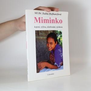 náhled knihy - Miminko : kojení, ošetřování, výživa, výchova