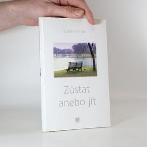 náhled knihy - Zůstat anebo jít