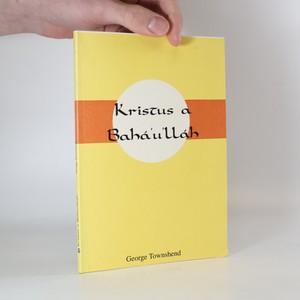 náhled knihy - Kristus a Bahá'u'lláh