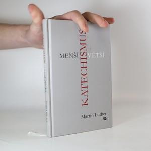 náhled knihy - Menší a Větší katechismus