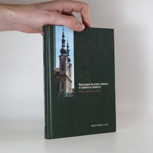 náhled knihy - Řeckokatolická církev v českých zemích. Dějiny, identita, dialog