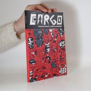náhled knihy - Cargo. Časopis pro kulturní / sociální antropologii