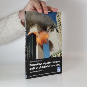 náhled knihy - Perspektivy západní civilizace a pět let globálního terorismue