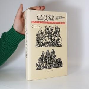 náhled knihy - Zlatá kniha historických příběhů II.