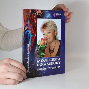 náhled knihy - Moje cesta do Ameriky : příběhy z Floridy
