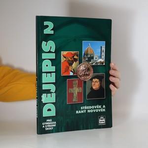 náhled knihy - Dějepis pro gymnázia a střední školy. 2, Středověk a raný novověk