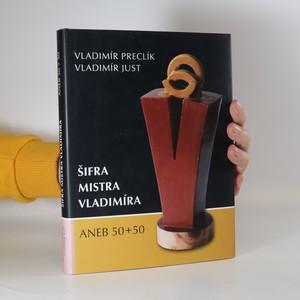 náhled knihy - Šifra mistra Vladimíra, aneb, 50+50