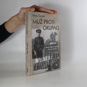 náhled knihy - Muž proti okupaci : portrét štábního kapitána Václava Morávka