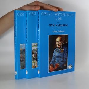 náhled knihy - Češi v 1. světové válce. 1. - 3. díl. (3 svazky, komplet)