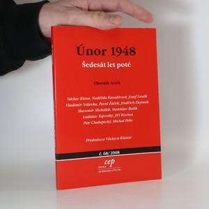 náhled knihy - Únor 1948. Šedesát let poté. Sborník textů