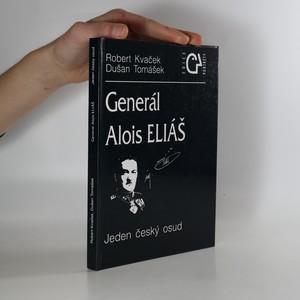 náhled knihy - Generál Alois Eliáš : jeden český osud