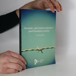 """náhled knihy - Novináři """"aktivistické sedmičky"""" před Národním soudem"""