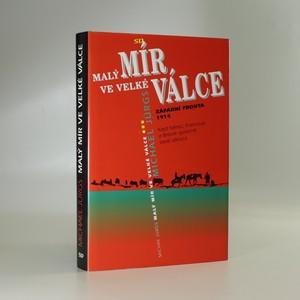 náhled knihy - Malý mír ve velké válce. Západní fronta 1914.