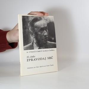 náhled knihy - Zpravodaj SBČ č. 27. Společnost bratří Čapků