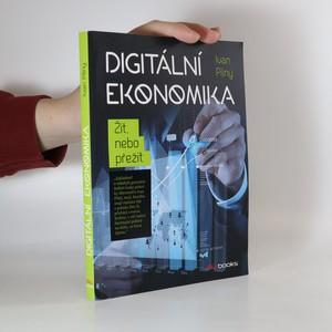 náhled knihy - Digitální ekonomika : žít nebo přežít
