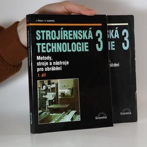 náhled knihy - Strojírenská technologie 3. 1.- 2. díl (2 svazky)
