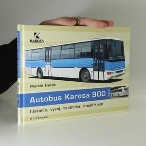 náhled knihy - Autobus Karosa 900 : historie, vývoj, technika, modifikace