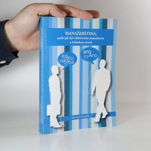 náhled knihy - Manažerština aneb Jak být efektivním manažerem a řešitelem stresů