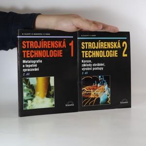 náhled knihy - Strojírenská technologie (1. - 2. díl., dva svazky)