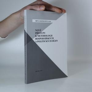 náhled knihy - Nové přístupy k metodologii hospodářských a politických dějin.