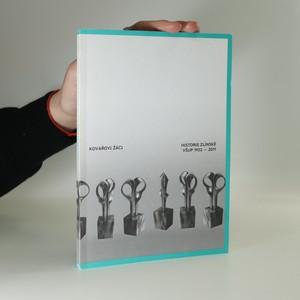 náhled knihy - Kovářovi žáci : historie zlínské VŠUP 1959-2011
