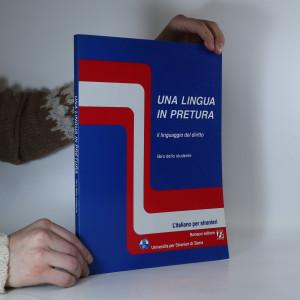náhled knihy - Una lingua in pretura. Il linguaggio del diritto. Libro dello studente.