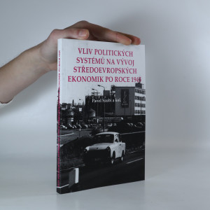 náhled knihy - Vliv politických systémů na vývoj středoevropských ekonomik pro roce 1945.