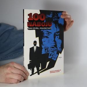 náhled knihy - 100 nábojů. První výstřel, poslední šance