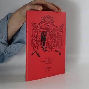 náhled knihy - Kutnohorští havíři, aneb, Krvavý soud : činohra o pěti jednáních