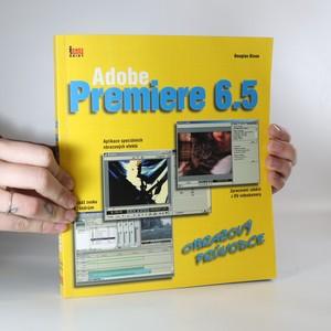 náhled knihy - Adobe Premiere 6.5 : obrazový průvodce