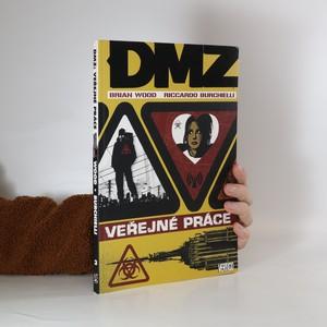 náhled knihy - DMZ. Veřejné práce
