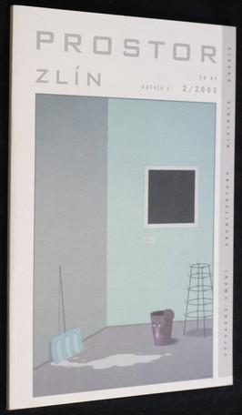 náhled knihy - Prostor Zlín : výtvarné umění - architektura - historie - poesie; ročník X. č. 2