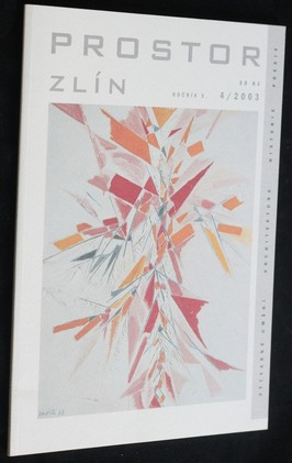 náhled knihy - Prostor Zlín : výtvarné umění - architektura - historie - poesie; ročník X. č. 4