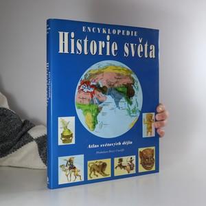 náhled knihy - Historie světa : encyklopedie : atlas světových dějin (kniha je cítit cigaretovým kouřem)