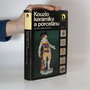 náhled knihy - Kouzlo keramiky a porcelánu - braunová alena - je cítit kouřem