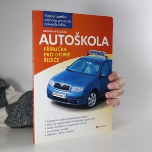náhled knihy - Autoškola : příručka pro dobré řidiče (kniha je cítit kouřem)