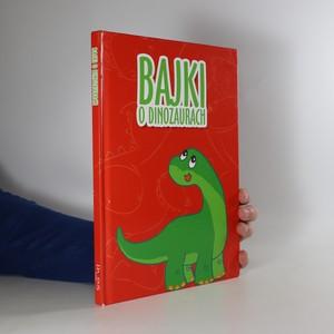 náhled knihy - Bajki o dinozaurach