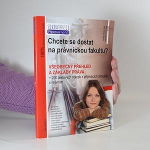 náhled knihy - Chcete se dostat na právnickou fakultu? 1. díl. Všeobecný přehled a základy práva