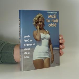 náhled knihy - Muži to rádi oblé aneb Proč se přirozená krása stala tabu