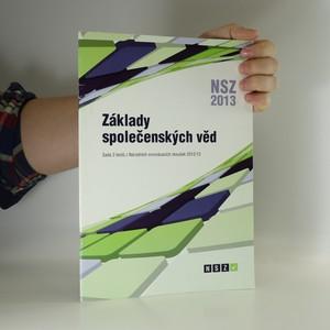 náhled knihy - Základy společenských věd. Sada 3 testů z Národních srovnávacích zkoušek 2012