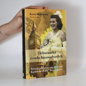 náhled knihy - Debutantka z rodu Kennedyových