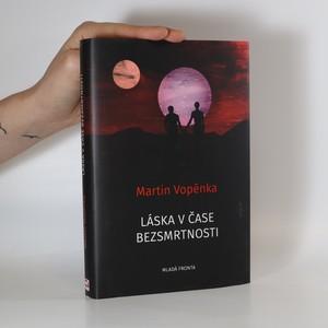 náhled knihy - Láska v čase bezsmrtnosti