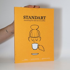 náhled knihy - Standart. Standing for the art of coffee (slovensky)