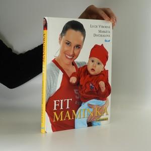 náhled knihy - Fit maminka : rok ve skvělé formě